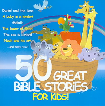 50 GREAT BIBLE STORIES FOR KIDS (CD)